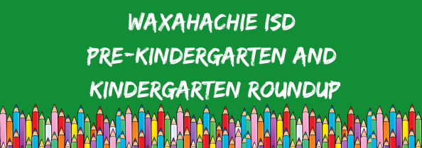 graphic reads WISD pre-kindergarten and kindergarten roundup.png