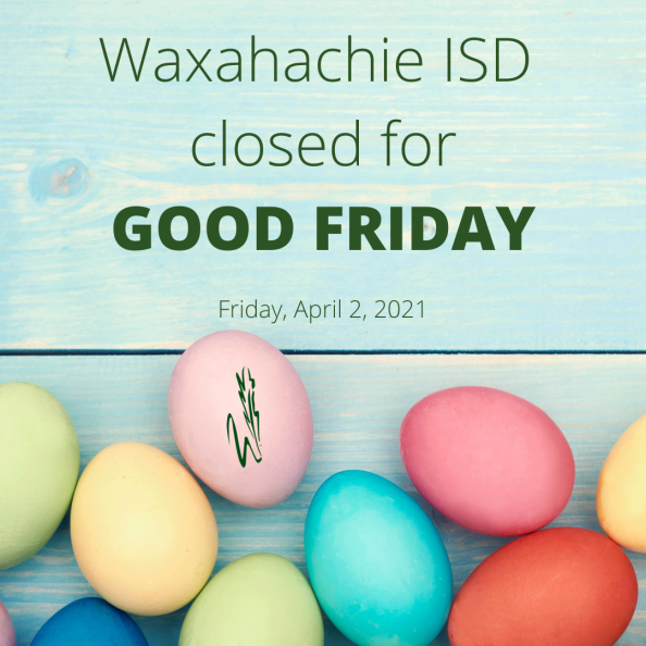 graphic reads WISD closed for Good Friday