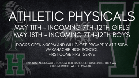 graphic describes athletic physicals on May 11 for girls and May 18 for boys at 6 at WHS